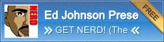 Ed Johnson Presents NERD